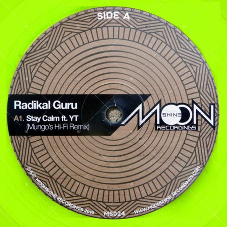 Radikal Guru feat. YT - Stay Calm (Mungo's Hi-Fi Remix)
