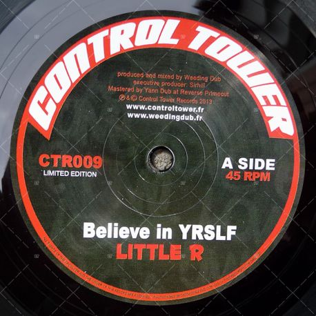 "CTR009 - Control Tower Records - Weeding Dub feat. Little R - Believe in Yrslf (7"")"