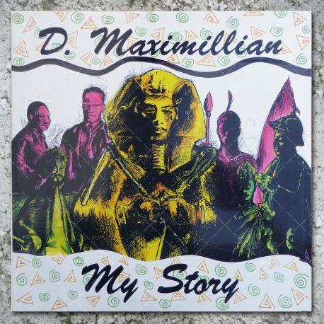 D. Maximillian - My Story