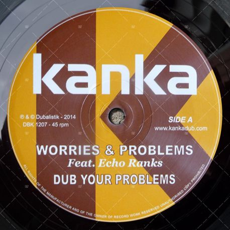 Kanka feat. Echo Ranks - Worries & Problems