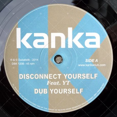 Kanka feat. YT - Disconnect Yourself