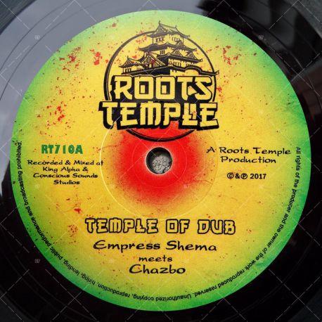 Empress Shema meets Chazbo - Temple Of Dub