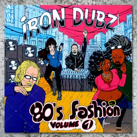 Iron Dubz - 80's Fashion Vol.1