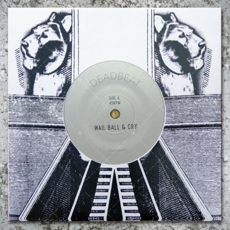 Deadbeat - Wail Ball & Cry