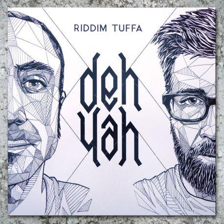 Riddim Tuffa - Deh Yah