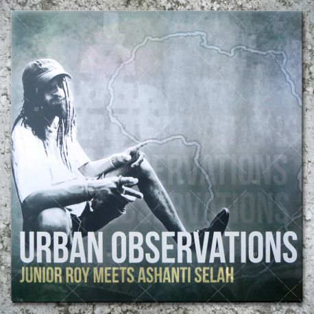 Junior Roy meets Ashanti Selah - Urban Observations