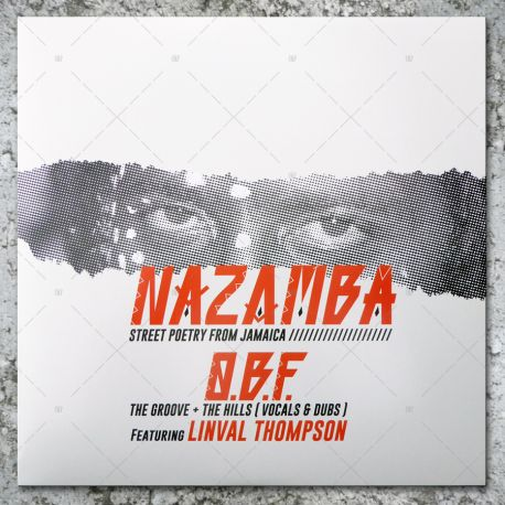 OBF presents Nazamba - The Hills feat. Linval Thompson / The Groove