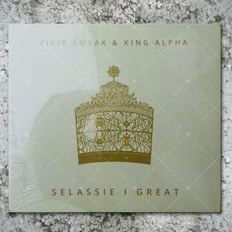Fikir Amlak & King Alpha - Selassie I Great