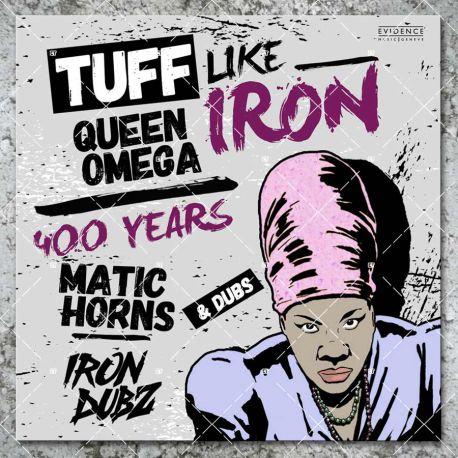 Queen Omega & Iron Dubz - Tuff Like Iron
