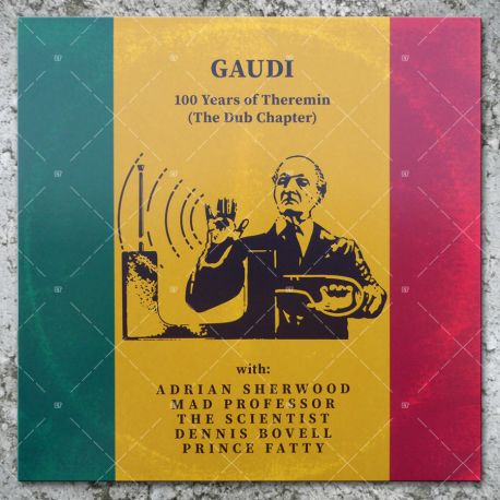 Gaudi - 100 Years Of Theremin