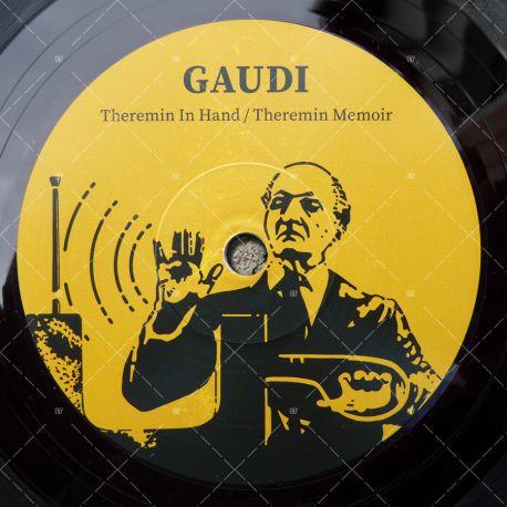 Gaudi - Theremin In Hand