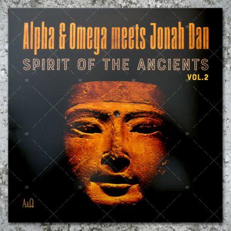 Alpha & Omega meets Jonah Dan - Spirit Of The Ancients Vol.2