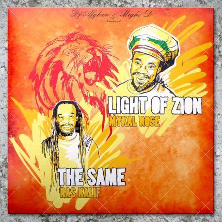 Mykal Rose -Light Of Zion / Ras Kalif - The Same