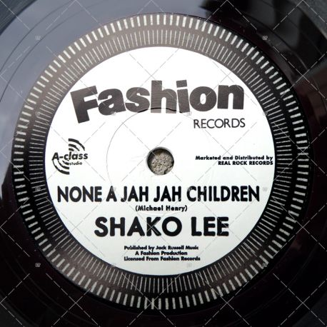 Shako Lee - None A Jah Jah Children