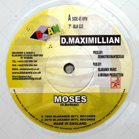 D. Maximillian - Moses