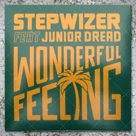 Stepwizer feat. Junior Dread - Wonderful Feeling
