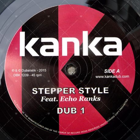 Kanka feat. Echo Ranks - Stepper Style